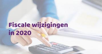 informatie-over-fiscale-wijzigingen-in-2020